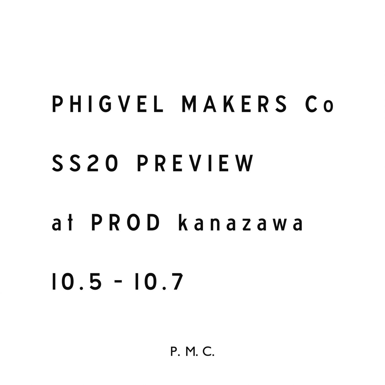PHIGVEL SS20 PREVIEW at PROD kanazawa