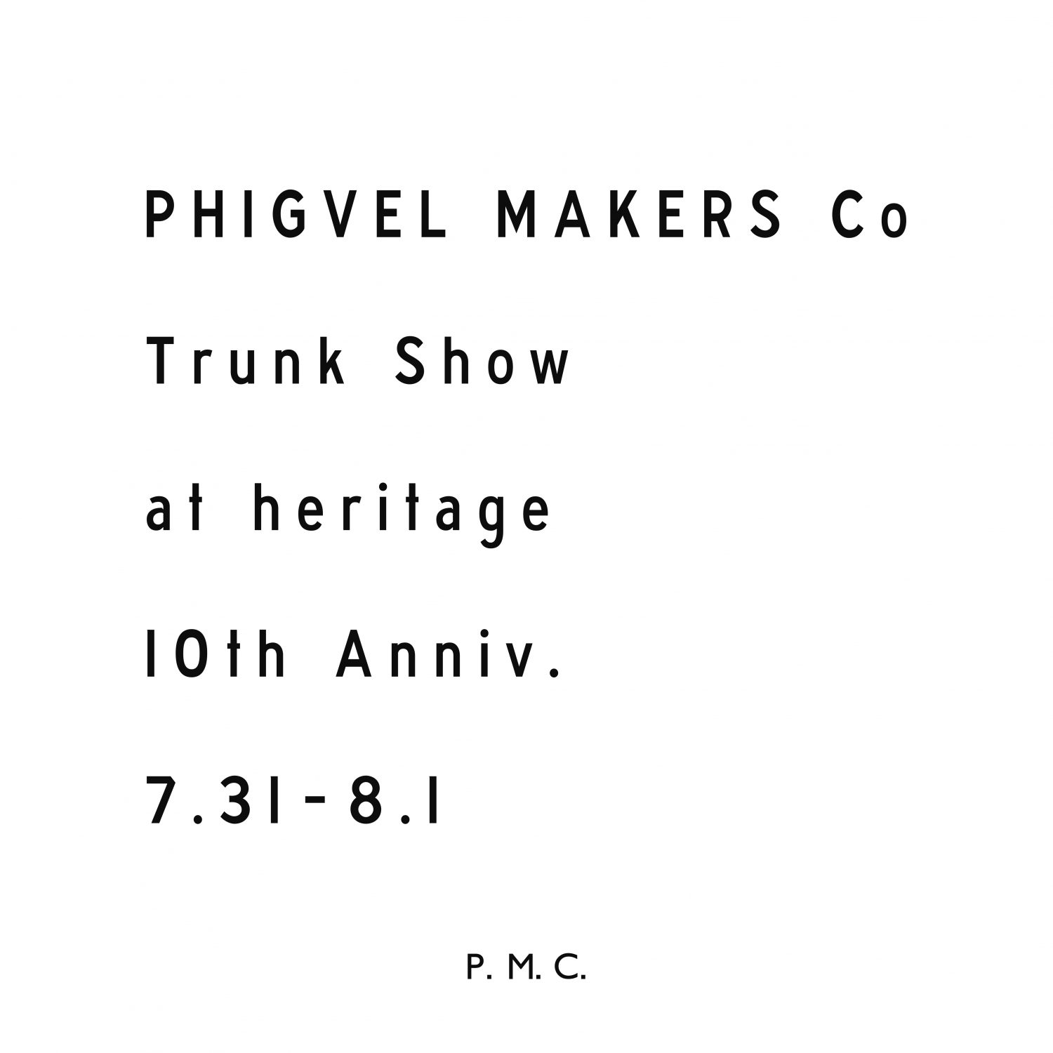 PHIGVEL Trunk Show at heritage 10th Anniv.